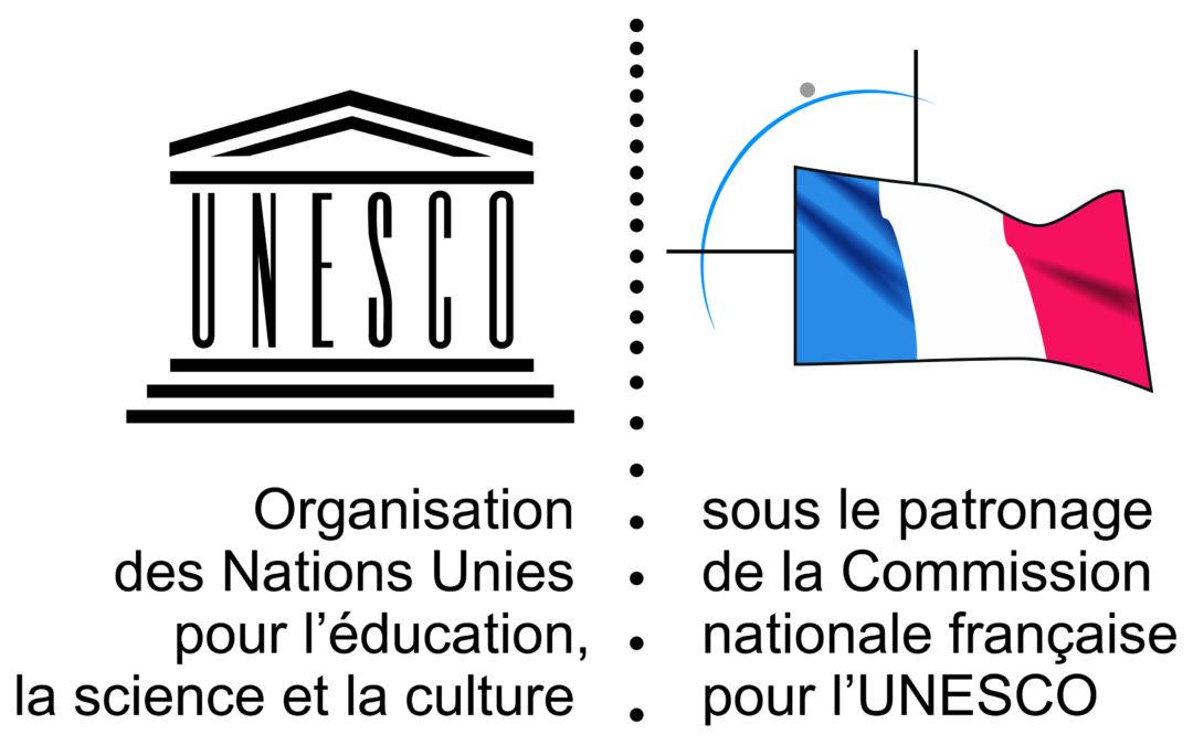 Patronage de la Commission Nationale Française pour l'UNESCO !